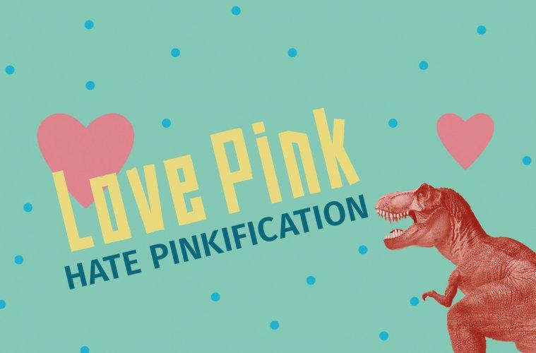 Kampagnenpostkarte: zwei rosa Herzen und die Aufschrift: Love Pink. Hate Pinkification.  Rechts befindet sich ein pinker Tyrannosaurus rex.