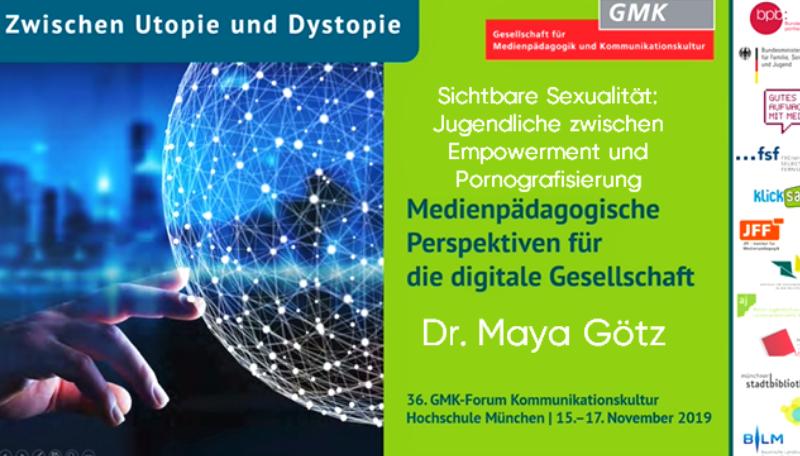 Schrift auf grünem Hintergrund: Sichtbare Sexualität: Jugendliche zwischen Empowerment und Pornografisierung. Medienpädagogische Perspektiven für die digitale Gesellschaft. Dr. Maya Götz.