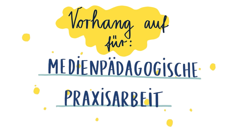 """Titelfolie zum Video Vorhang auf für: """"Medienpädagogische Praxisarbeit""""."""