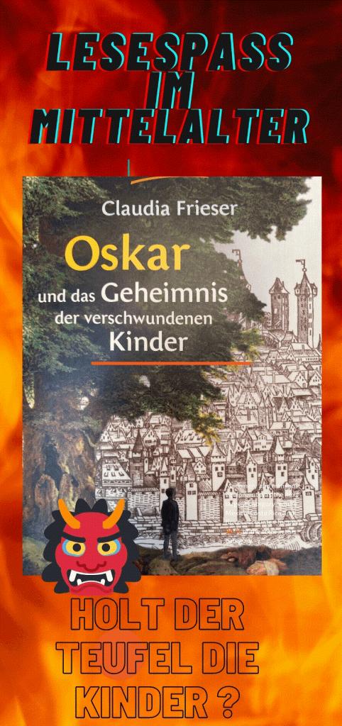 Plakat zum Buch Oskar und das Geheimnis der verschwundenen Kinder - Lesespaß im Mittelalter.
